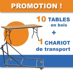 PROMOTION : 10 tables en bois exotique + 1 chariot de transport