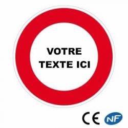 Panneau de circulation personnalisable pour une interdiction (B19)